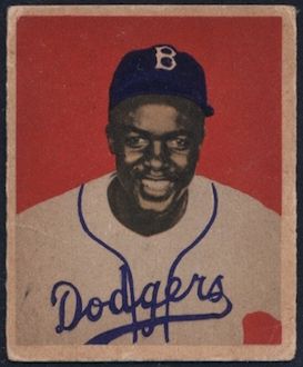 A 1949 Bowman Jackie Robinson --- one of his most coveted cards